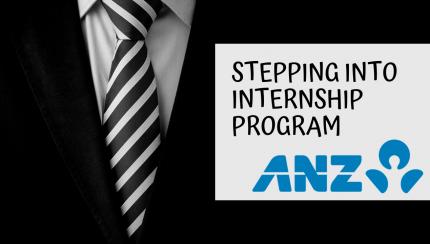 Stepping Into Internship Program - ANZ