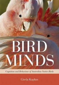 Bird Minds by Professor Gisela Kaplan