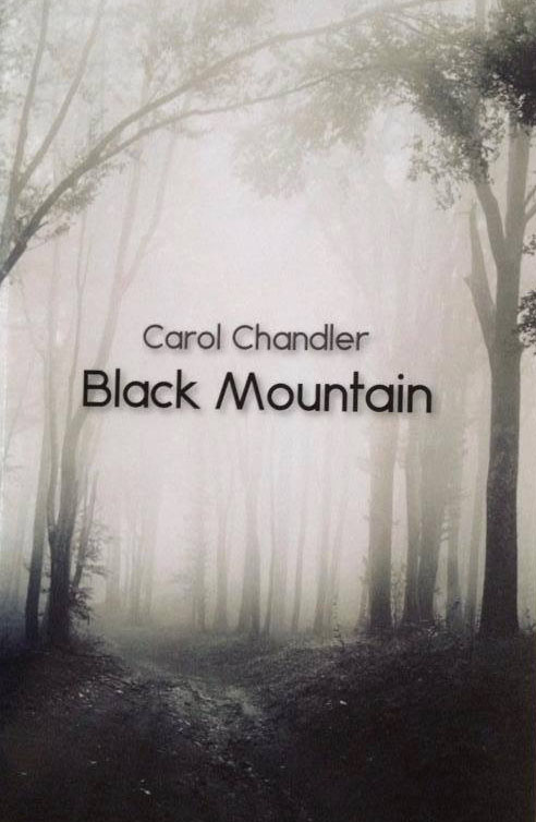 Cover of Carol Chandler's book, Black Mountain