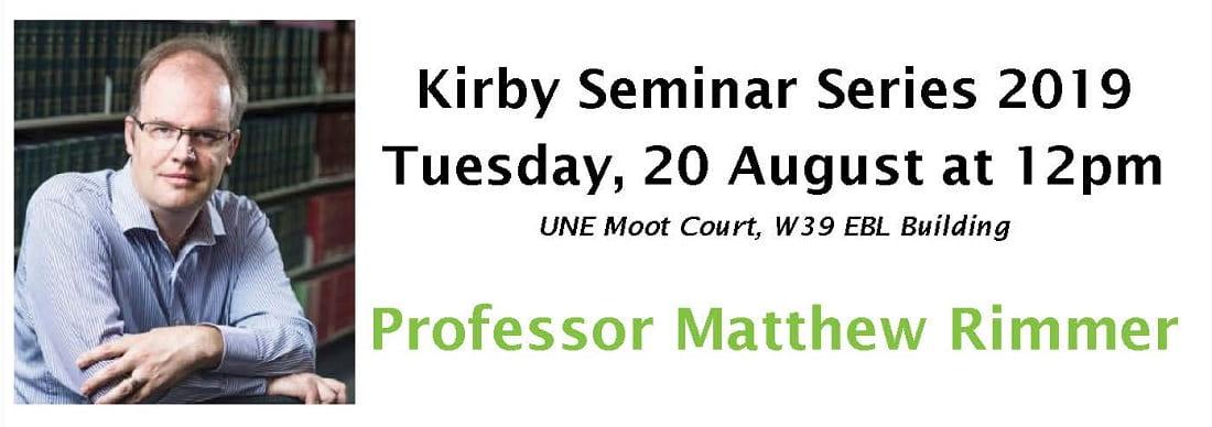 Kirby Seminar Series 2019 – Professor Matthew Rimmer