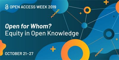 Open Access Week 2019 - Open for whom? Equity in Open Knowledge