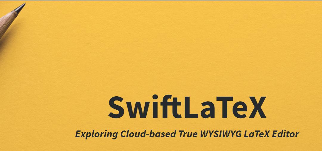 SwiftLaTeX- Exploring web-based true WYSIWYG editing for digital publishing