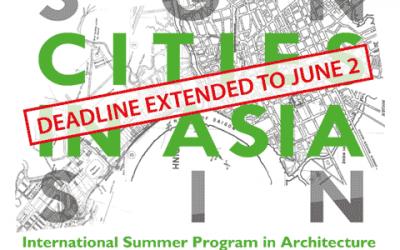 EXTENDED DEADLINE Cities in Asia Summer Programme: Studio SGN-SIN