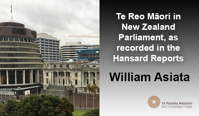Te Reo Māori in New Zealand Parliament, as recorded in the Hansard Reports