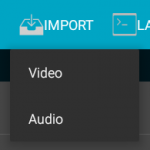 Import video or audio files.