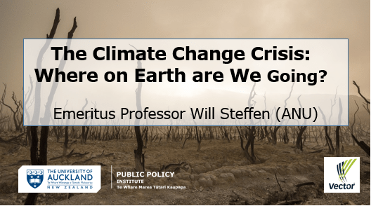 The Climate Change Crisis: Where on Earth are We Going?  Will Steffen