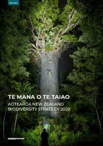 Cover of the report Te Mana o te Taiao - Aotearoa new Zealand Biodiversity Strategy 2020.