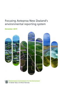 Cover of the report 'Focusing Aotearoa New Zealand's environmental reporting system' by the Parliamentary Commissioner for the Environment