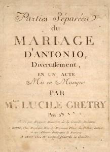 Printed parts for Lucile Grétry's opera Le marriage d'Antonio (Paris, 1786; LHD 059)
