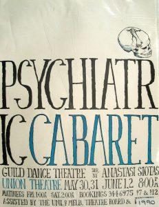 Psychiatric Cabaret