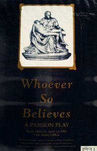 Whoever So Believes - A Passion Play 1991 Poster