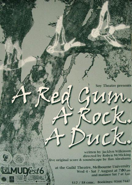 A Red Gum. A Rock. A Duck. 1999 Poster