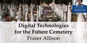 Screenshot from Digital Technologies for the Future Cemetery seminar