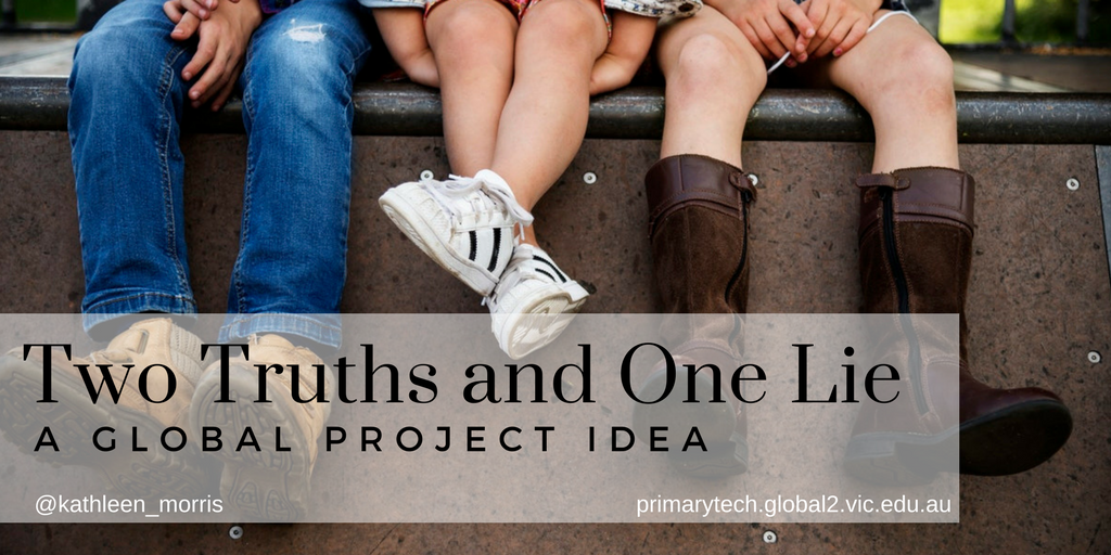 Three school children sitting on a bench | Two Truths and One Lie | Global Project | Kathleen Morris
