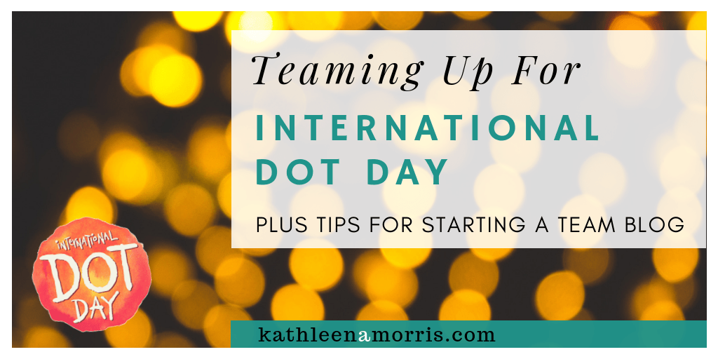 International Dot Day is coming up around September 15. Find out how you can get involved with your students and what I'm doing to connect and celebrate the day. I also share 5 steps to starting your own team blogging project.