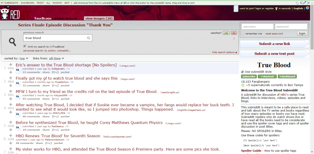 Subreddit dedicated to the show 'True Blood'.