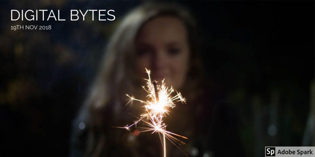 Digital Bytes - 19th Nov. 2018