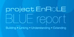 Project EnRole: Encouraging Role-based Online Learning Environments, Blue Report is available online.